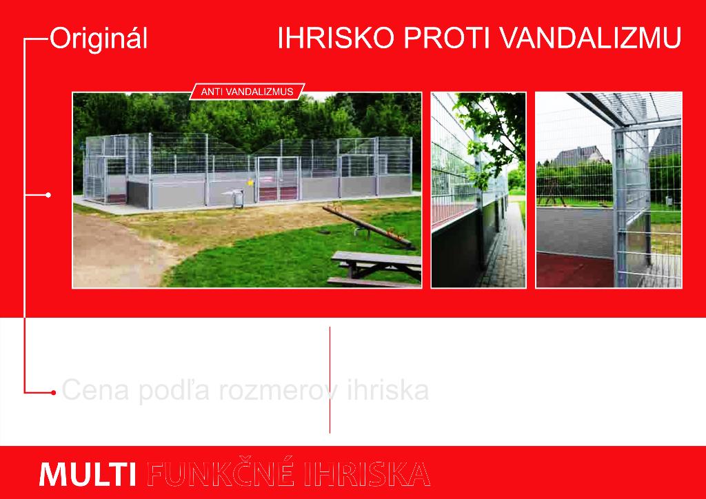 Hříště proti vandalizmu Multifunkční hřiště